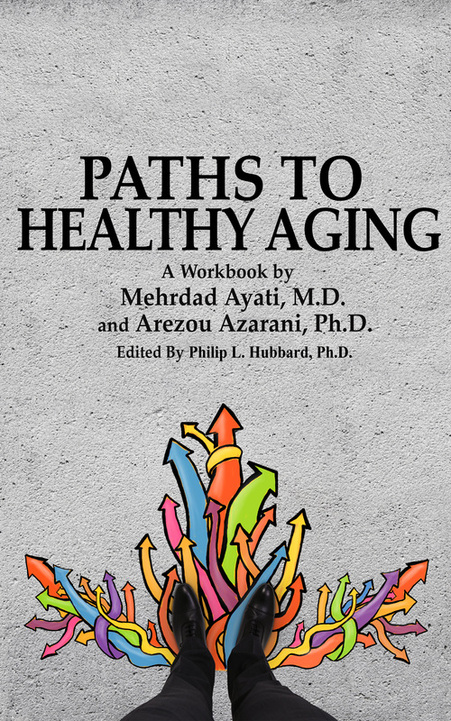 Dr. Ayati and Dr. Azarani's book on Healthy Aging